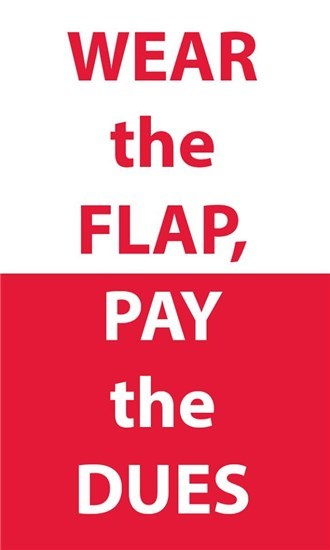 Wear the flap, pay the dues graphic
